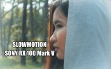Slowmotion wiht Sony RX100 Mark V